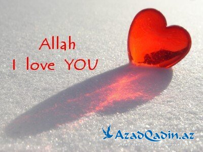 ♥ I Love You, Allah ♥